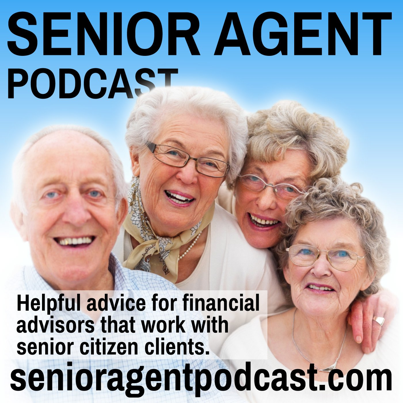 Senior Agent Podcast