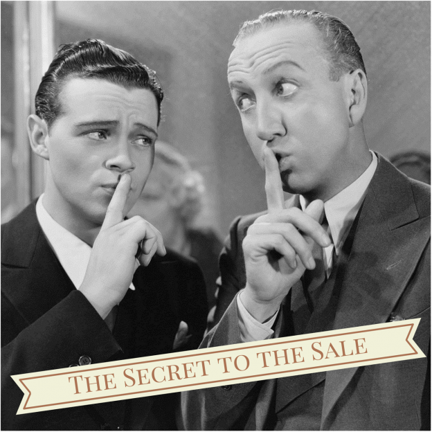 Secret to Closing the Sale